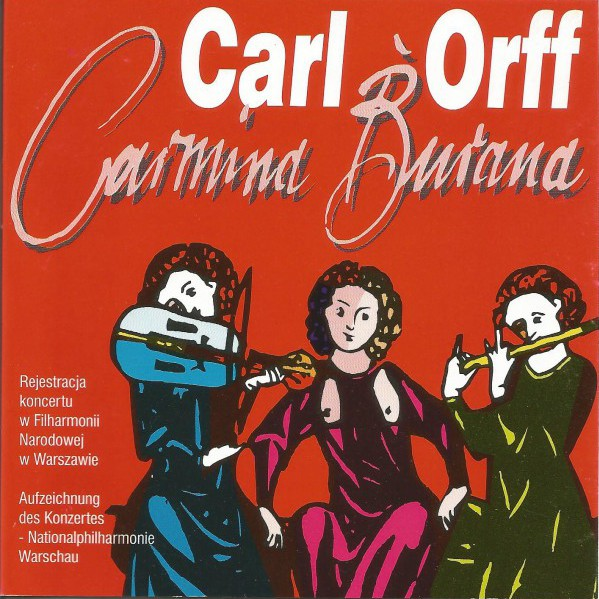 Carl Orff – Carmina Burana